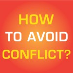 Apply These 5 Effective Techniques to Avoid Conflicts and Improve Your Relationship!